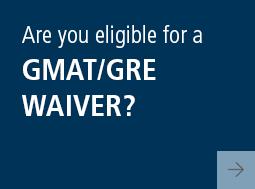 GMAT/GRE Waiver