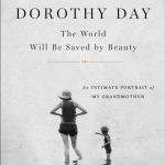 Dorothy Day_Kate Hennessy