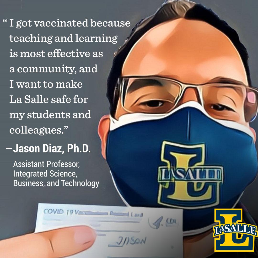 Jason Diaz, professor, encourages getting the COVID-19 vaccine.