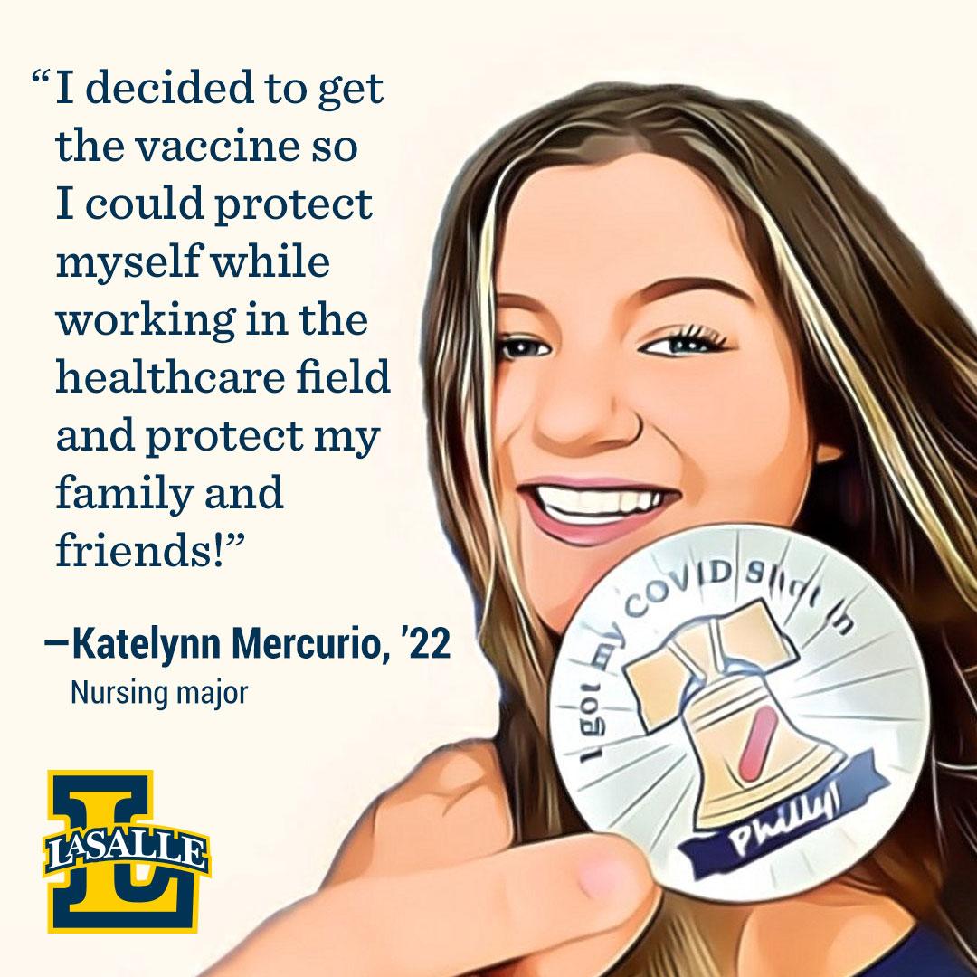 Katelynn Mercurio, '21, encourages getting the COVID-19 vaccine.