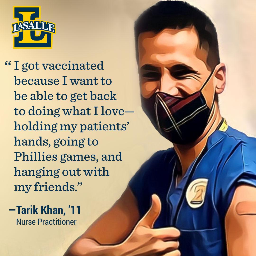Tarik Khan '11, a nurse practitioner encourages getting the COVID-19 vaccine.