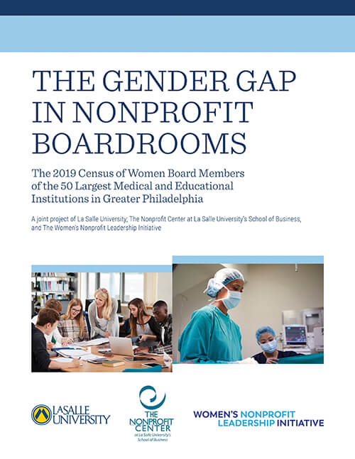 """cover of collaborative regional report, """"The Gender Gap in Nonprofit Boardrooms: The 2019 Census of Women Board Members of the 50 Largest Medical and Educational Institutions in Greater Philadelphia."""""""