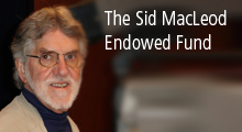 The Sid MacLeod Endowed Fund