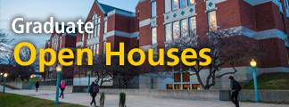 Graduate Open Houses